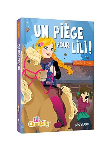 9782809650839: Un piège pour Lili Chantilly ! Tome 4