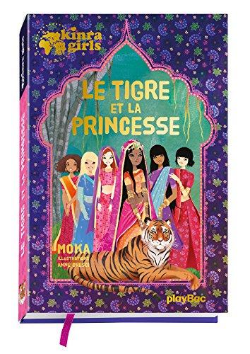9782809651768: Kinra Girls - Le tigre et la princesse - Hors-série (P.BAC KINRA.G.F)