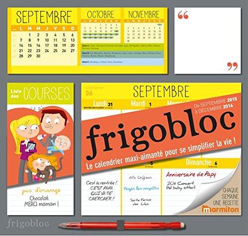 9782809652949: Calendrier d'organisation familiale FrigoBloc 2016 - S'organiser n'a jamais �t� aussi simple !
