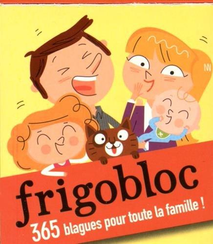 9782809653960: Frigobloc / 365 blagues pour toute la famille !