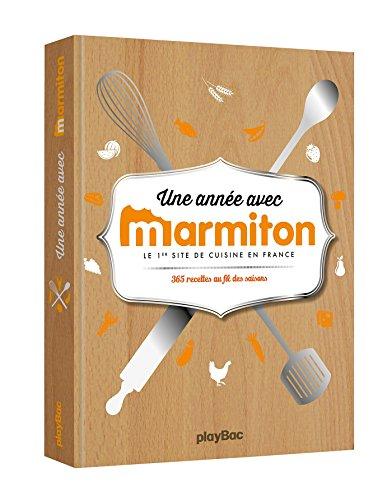 9782809654226: Marmiton: Une Annee Avec Marmiton (French Edition)