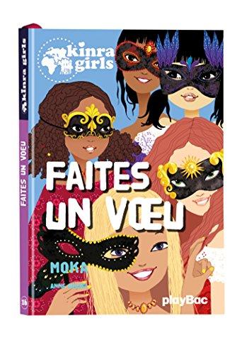 9782809654264: KINRA GIRLS - FAITES UN VoeU - TOME 16