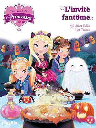 9782809654318: Une, deux, trois Princesses - L'invité fantôme - tome 3