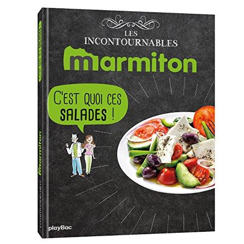 9782809661620: Marmiton C'est quoi ces salades ? Les recettes incontournables