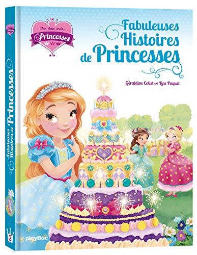 9782809668926: Une, deux, trois Princesses - Mes fabuleuses histoires de princesses