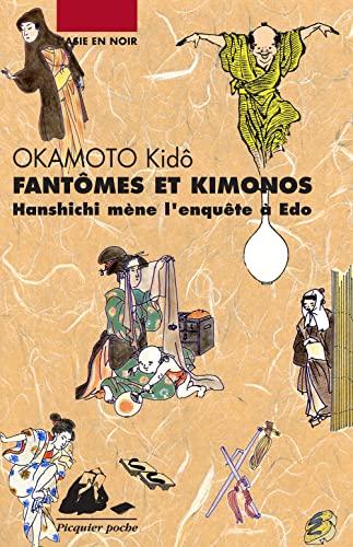9782809700404: Fantômes et kimonos : Hanshichi mène l'enquête à Edo