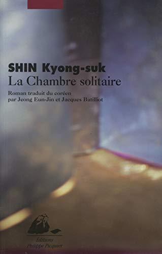 Chambre solitaire (La): Shin, Kyong-suk