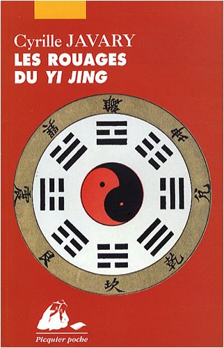 9782809700756: Les Rouages du Yi Jing (French Edition)