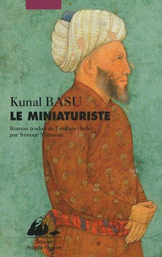 Miniaturiste (le) Basu, Kunal and Manceau, Simone