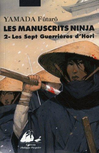 9782809701951: Les Manuscrits Ninja, tome 2 - Les sept guerrières du Clan Hori