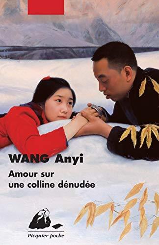 Amour sur une colline dénudée: Wang, Anyi