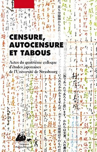 9782809702569: Censure, autocensure et tabous, actes du 4e colloque d'études japonaises de Strasbourg