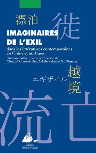 9782809702866: Imaginaires de l'exil : Dans les litt�ratures contemporaines de Chine et du Japon