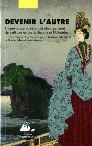 9782809702910: Devenir l'autre : Exp�rience et r�cit du changement de culture entre le Japon et l'Occident