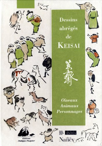 Dessins abrégés de Keisai [3 volumes]: Keisai