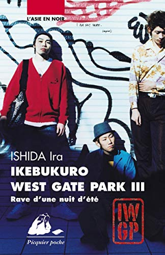 9782809703481: ikebukuro west gate park 3 - rave d'une nuit d'ete