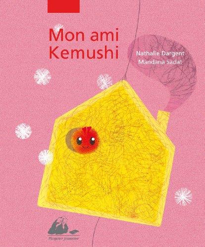Mon ami Kemushi: Dargent, Nathalie