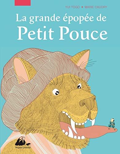 Grande épopée de Petit Pouce (La): Togo, Yui