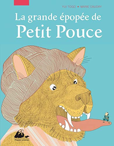 9782809703641: La grande �pop�e de Petit Pouce