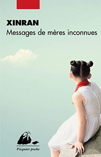 Messages de mères inconnues: Xinran