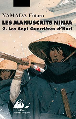 9782809709223: Manuscrits Ninja 2 - les sept guerrières