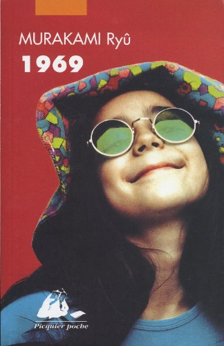 1969 [nouvelle édition]: Murakami, Ry�