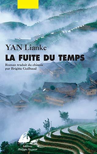 Fuite du temps (La): Yan, Lianke