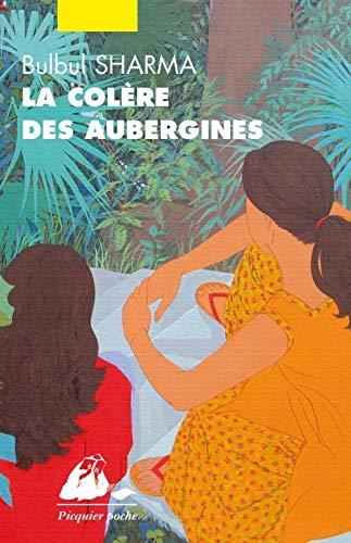 Colère des aubergines (La) [nouvelle édition]: Sharma, Bulbul
