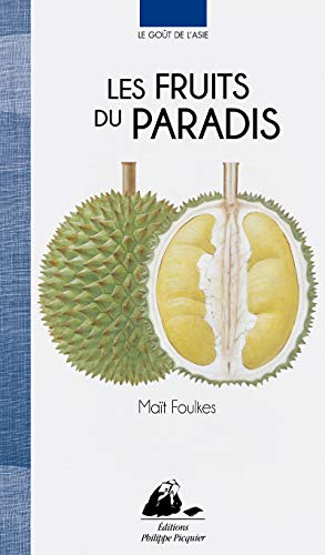 Fruits du paradis (Les): Foulkes, Ma�t