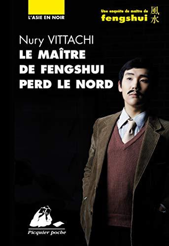 9782809710205: Le ma�tre de fengshui perd le nord