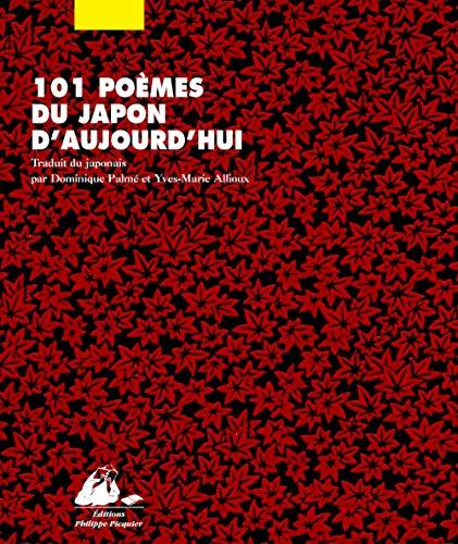 101 poèmes du Japon d'aujourd'hui: Collectif