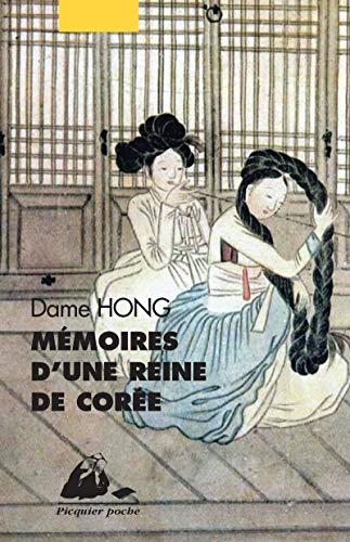 Mémoires d'une reine de Corée [nouvelle édition]: Dame Hong