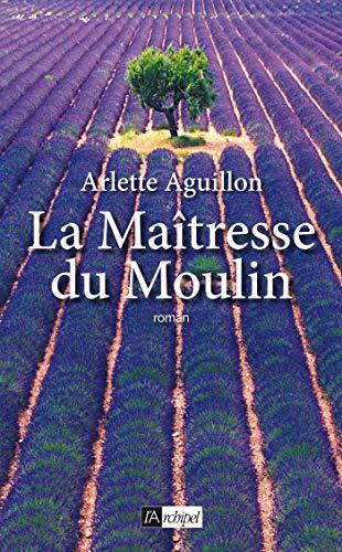 9782809800142: La Ma�tresse du Moulin