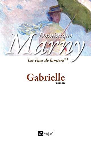 9782809800371: Les Fous de lumière, Tome 2 (French Edition)