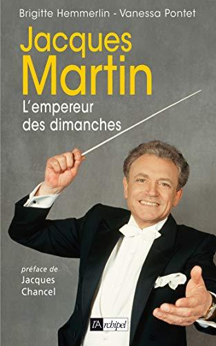 9782809800739: Jacques Martin : L'empereur des dimanches