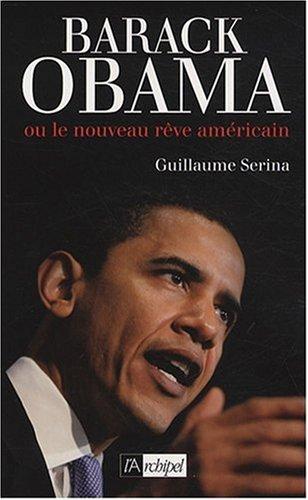 9782809800777: Barack Obama : Ou le nouveau r�ve am�ricain