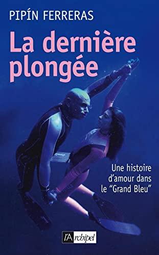 9782809800791: La dernière plongée (French Edition)
