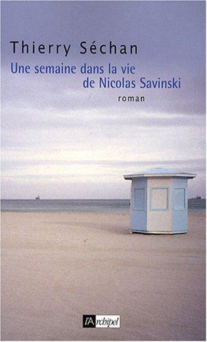 9782809800838: Une semaine dans la vie de Nicolas Savinski