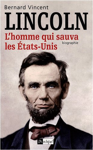 9782809801224: Abraham Lincoln (French Edition)