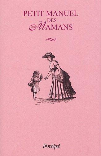 9782809801514: Petit manuel des mamans