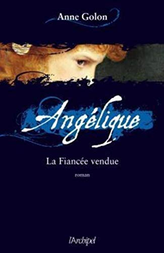 9782809801682: Angélique, Tome 2 (French Edition)