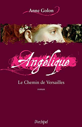 9782809803051: Angélique, Le chemin de Versailles