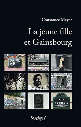 9782809803808: la jeune fille et Gainsbourg