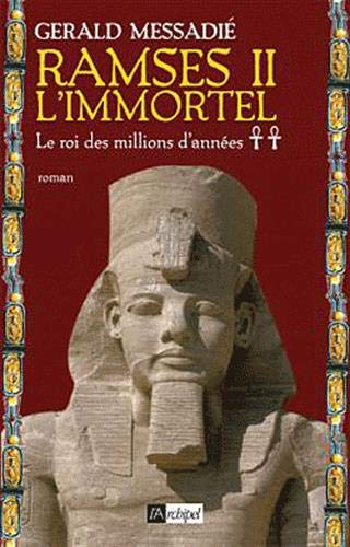 9782809803815: Ramsès II l'immortel, Tome 2 (French Edition)