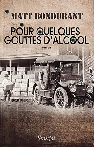 9782809803839: POUR QUELQUES GOUTTES D'ALCOOL