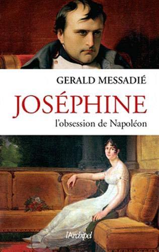 9782809804768: Joséphine, l'obsession de Napoléon
