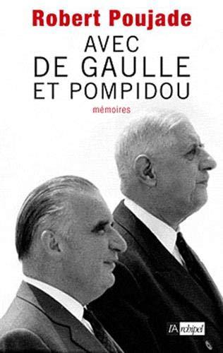 9782809805130: Avec de Gaulle et Pompidou