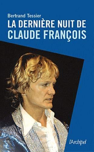 9782809806502: La dernière nuit de Claude François