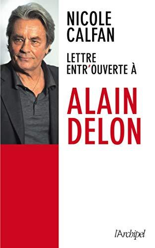 9782809807721: Lettre entrouverte à Alain Delon