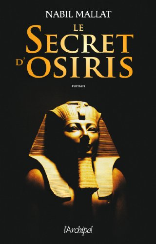 9782809810356: Le secret d'Osiris